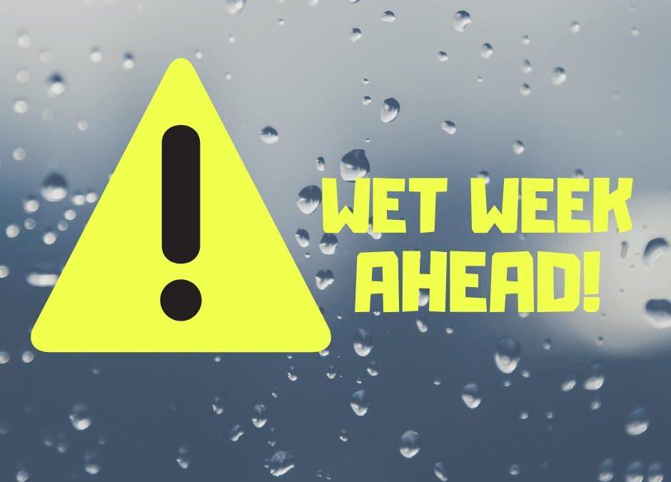 Wet week ahead!…