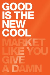 good-is-the-new-cool