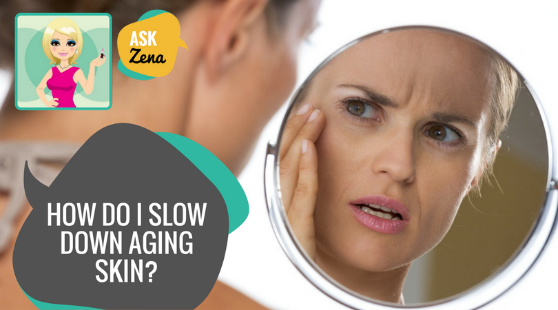 skin aging ask zena the beautician