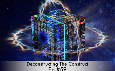Deconstructing The Construct Ep #59