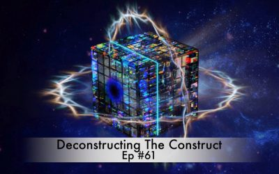 Deconstructing the Construct Ep #61
