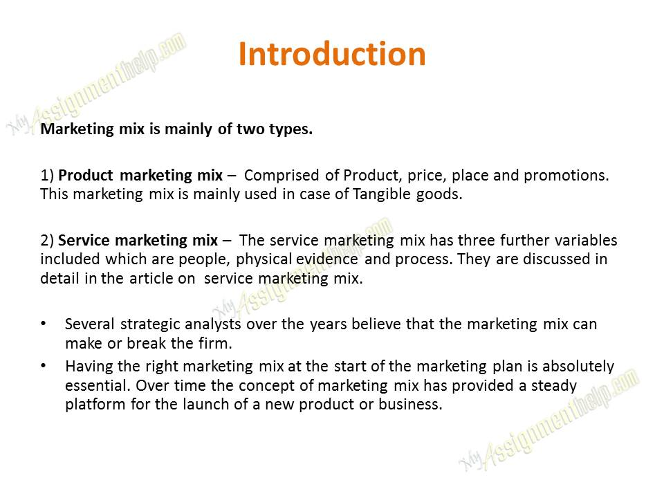 a marketing mix essay Extracts from this document introduction marketing mix a business must have a product which customers want to buy and it must be sold in a place which the target audience will use.