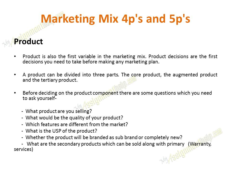 marketing assignment 5p Many people who have taken a marketing course have learned about the 4 p's of marketing are product, price, place and promotion elements of this marketing formula something from the past.