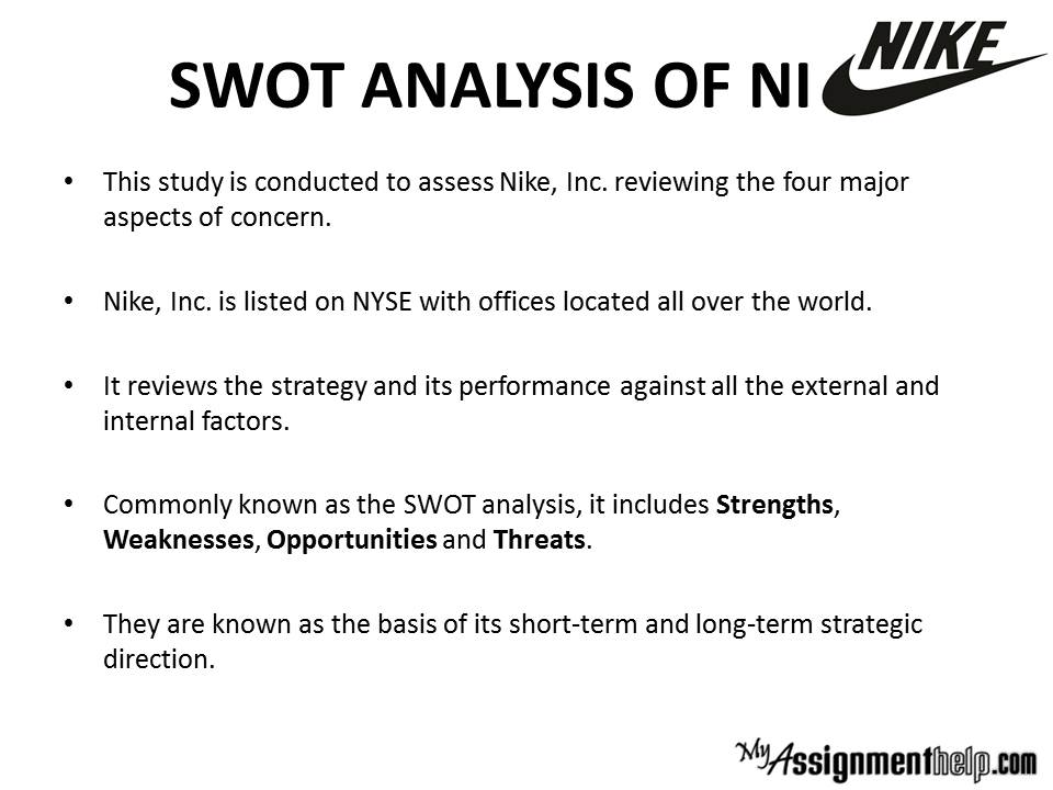case analysis of nike Nike case study 1) list the various macro-environmental factors that influence nike's strategy which seem most pertinent the macro-environmental factors that influence nike's strategy include culture, demographics, social issues, technological advances, economic situation, and political and regulatory environment culture is the shared.