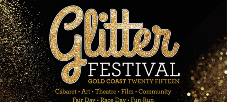 Glitter Festival 2015 – On The Gold Coast