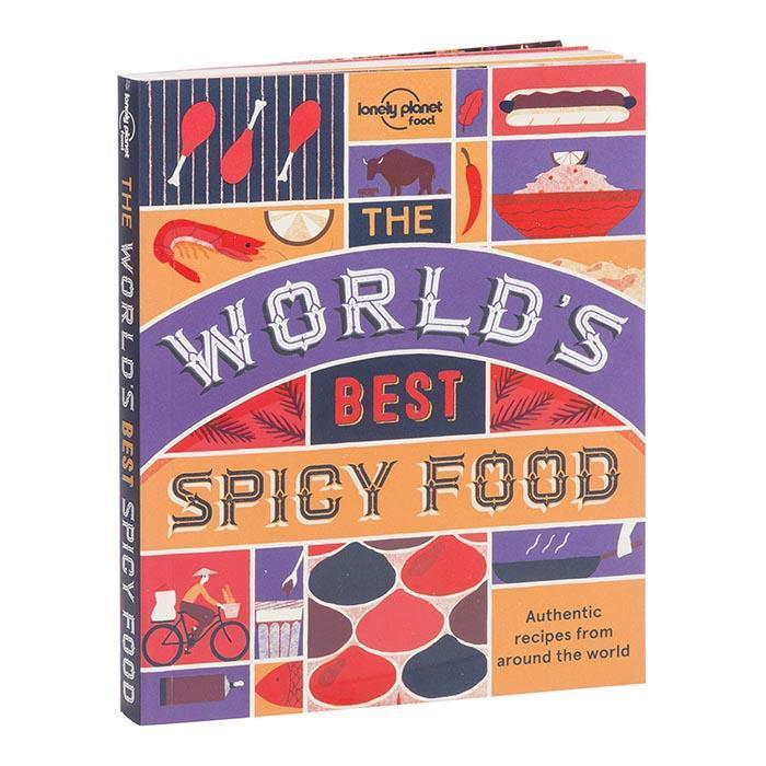 The Lonely Planet Book of World's Best Spicy Food