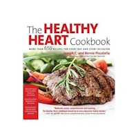 The Healthy Heart Cookbook : Over 700 Recipes for Every Day and Every Occasion