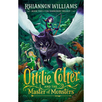Narroway Trilogy : Ottilie Colter and the Master of Monsters : Narroway Trilogy : Book 2