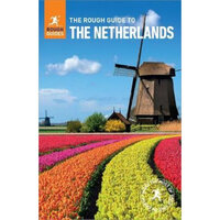 The Rough Guide to the Netherlands : Rough Guides Travel Guide