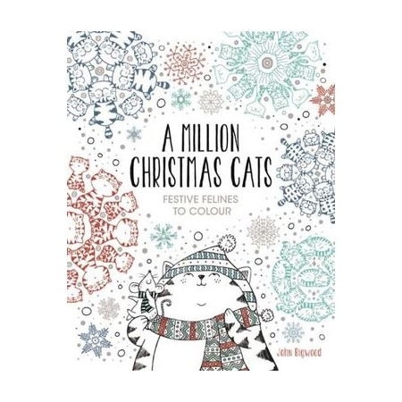 A Million Christmas Cats Festive Felines To Colour