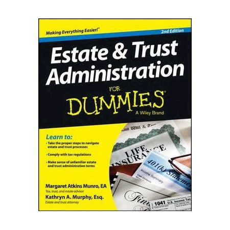 estate and trust administration for dummies murphy kathryn a atkins munro margaret