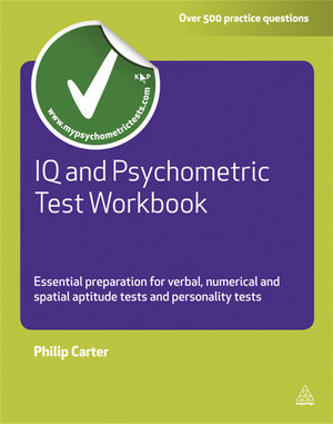 IQ and Psychometric Test : Essential Preparation for Verbal, Numerical and  Spatial Aptitude Tests and Personality Tests