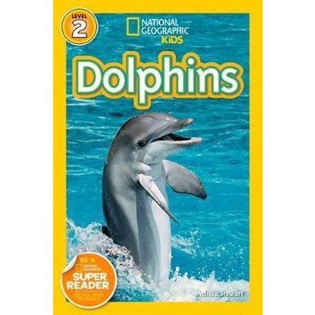 f3c34587 National Geographic Readers : Dolphins : Level 2