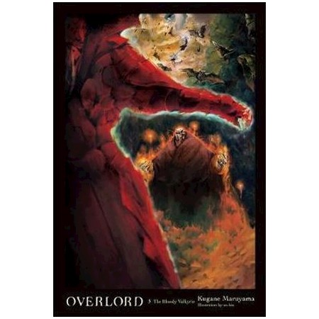Overlord, Vol  3 (light novel) : The Bloody Valkyrie