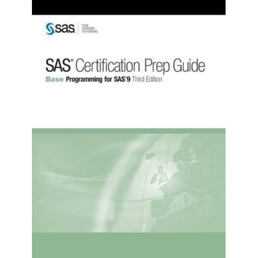 SAS Certification Prep Guide : Base Programming for SAS 9 | Buy ...