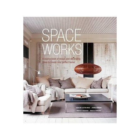 a97d532fe603 Space Works   A Source Book of Design and Decorating Ideas to Create ...