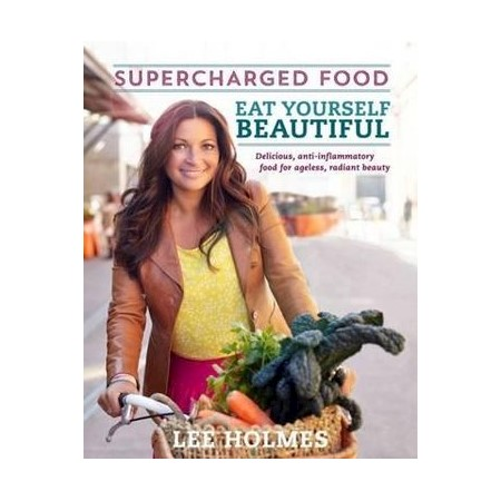 Supercharged food eat yourself beautiful over 100 delicious h m s remaining supercharged food forumfinder Choice Image