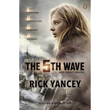 The 5th Wave (Film tie-in) : The 5th Wave : Book 1