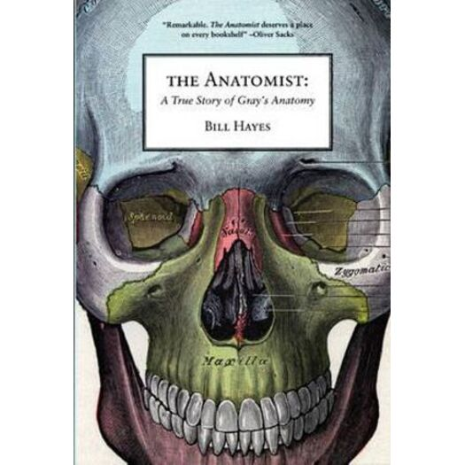 The Anatomist : A True Story of Gray\'s Anatomy | Buy Medicine Books ...