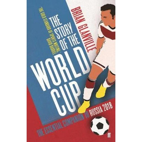 ccf5cf06e h m s Remaining. The Story of the World Cup   Essential Companion to Russia  2018