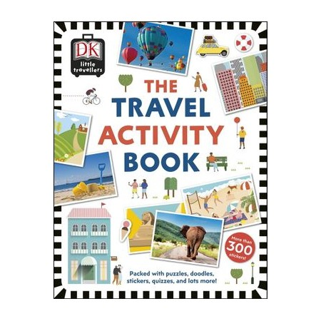 The Travel Activity Book : Packed with Puzzles, Doodles, Stickers, Quizzes  and Lots More!