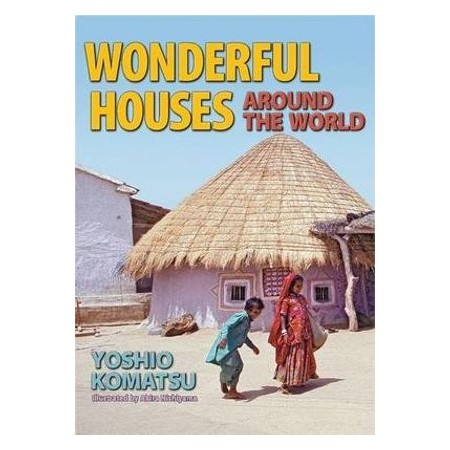 Wonderful Houses Around The World Buy Young Adults Kids Books