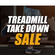 Treadmill Take Down Sale