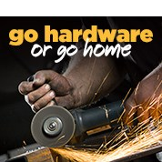 Go Hardware or Go Home