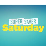 Super Saver Saturday