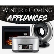 Winter Is Coming: Appliances