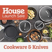 House Launch Sale: Cookware & Knives