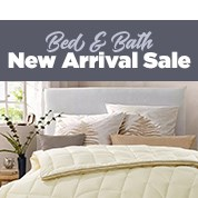 Bed & Bath New Arrival Sale