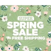 Super Spring Sale: Free Shipping