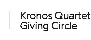 Kronos Quartet Giving Circle