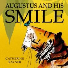 BOOKS_Catherine_Rayner_Augustus_Smile_Little_Tiger_press