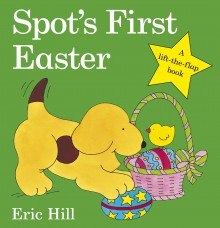 BOOKS_Picturebooks_Spots_First_Easter_Eric_Hill_cover