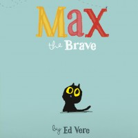 BOOKS_Ed_Vere_Max_The_Brave_cover