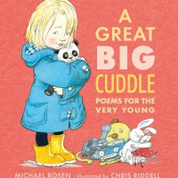 BOOKS_A_Great_Big_Cuddle_Michael_Rosen_Chris_Riddell_cover