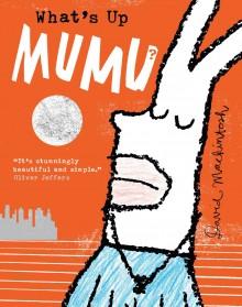 BOOKS_WHat's_up_mumu_cover_David_Mackintosh