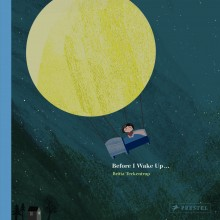 BOOKS_Before_I_Wake_Up_Britta_Teckentrup_cover