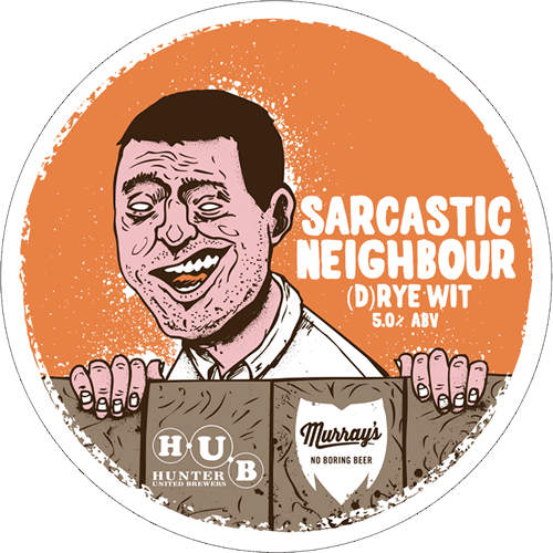 Sarcastic Neighbour (d)rye wit