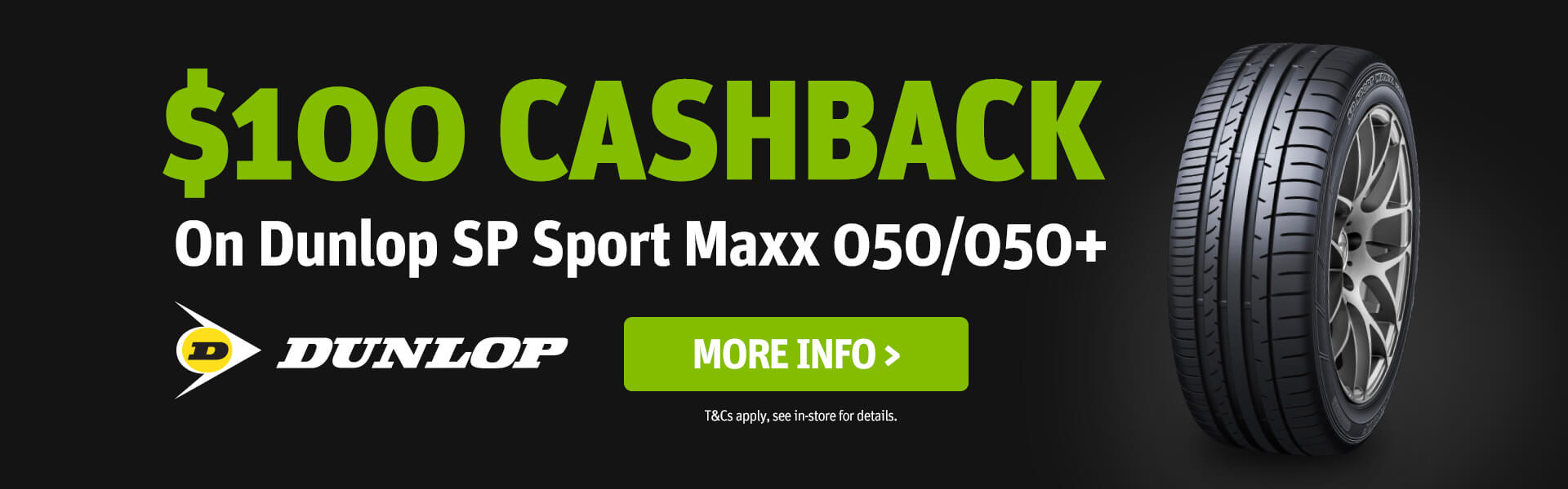 Dunlop $100 Cashback SP Sport Maxx Banner