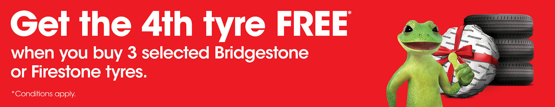 Buy 3 Get 1 Free selected Bridgestone or Firestone tyres