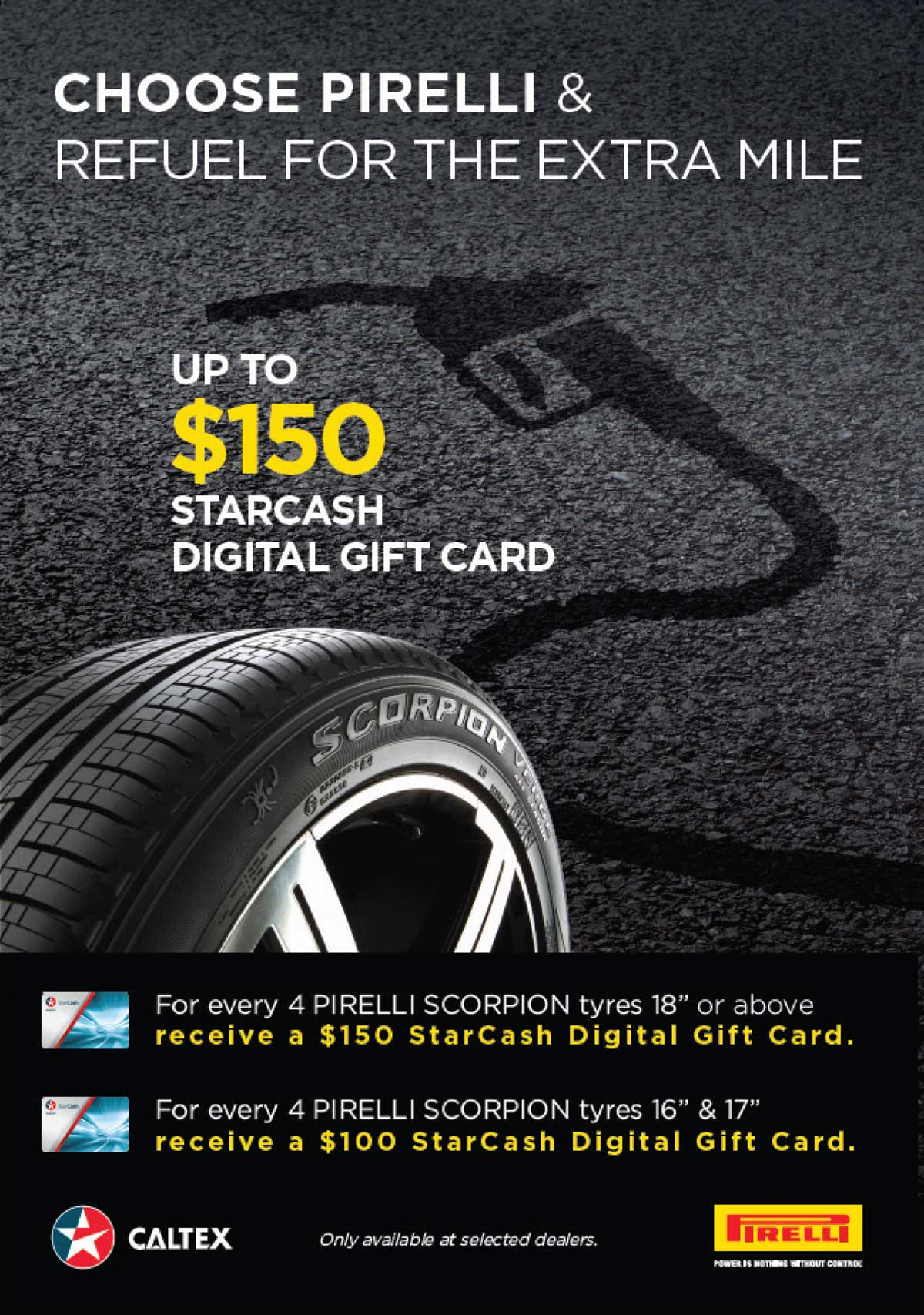 Choose Pirelli and receive up to $150 starcash digital gift card