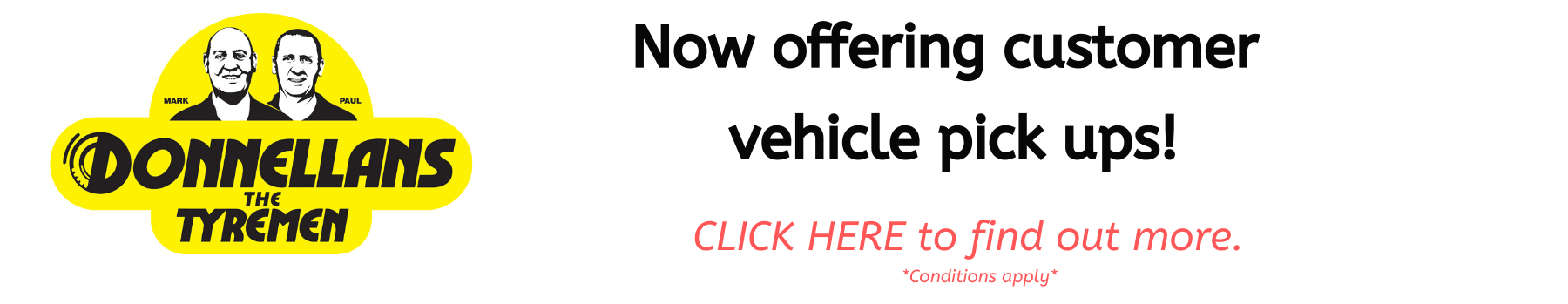 Now offering customer vehicle pick ups!