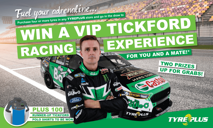Buy 4 or more tyres from our selected range at TYREPLUS BALLINA and go into the draw to win a VIP Tickford Racing experience!