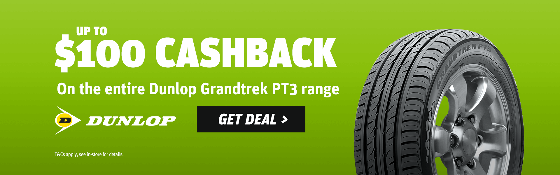 Dunlop Grandtrek PT3 Up To $100 Cashback Promotion