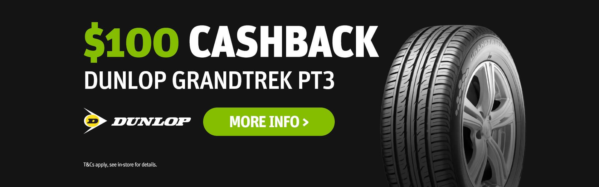 Dunlop Grandtrek PT3 $50/$100 Cashback Promotion