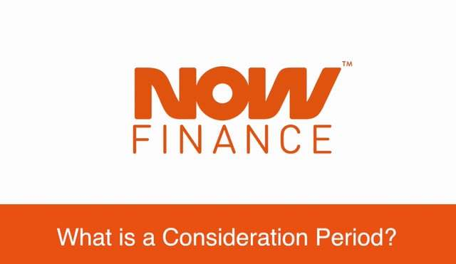 What is a consideration period?
