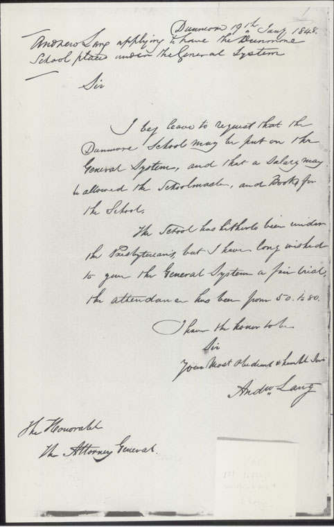 Largs Public School - [letter- Dunmore 19th Jany 1848. Andrew Lang applying to have the Dunmore School placed  under the General System]